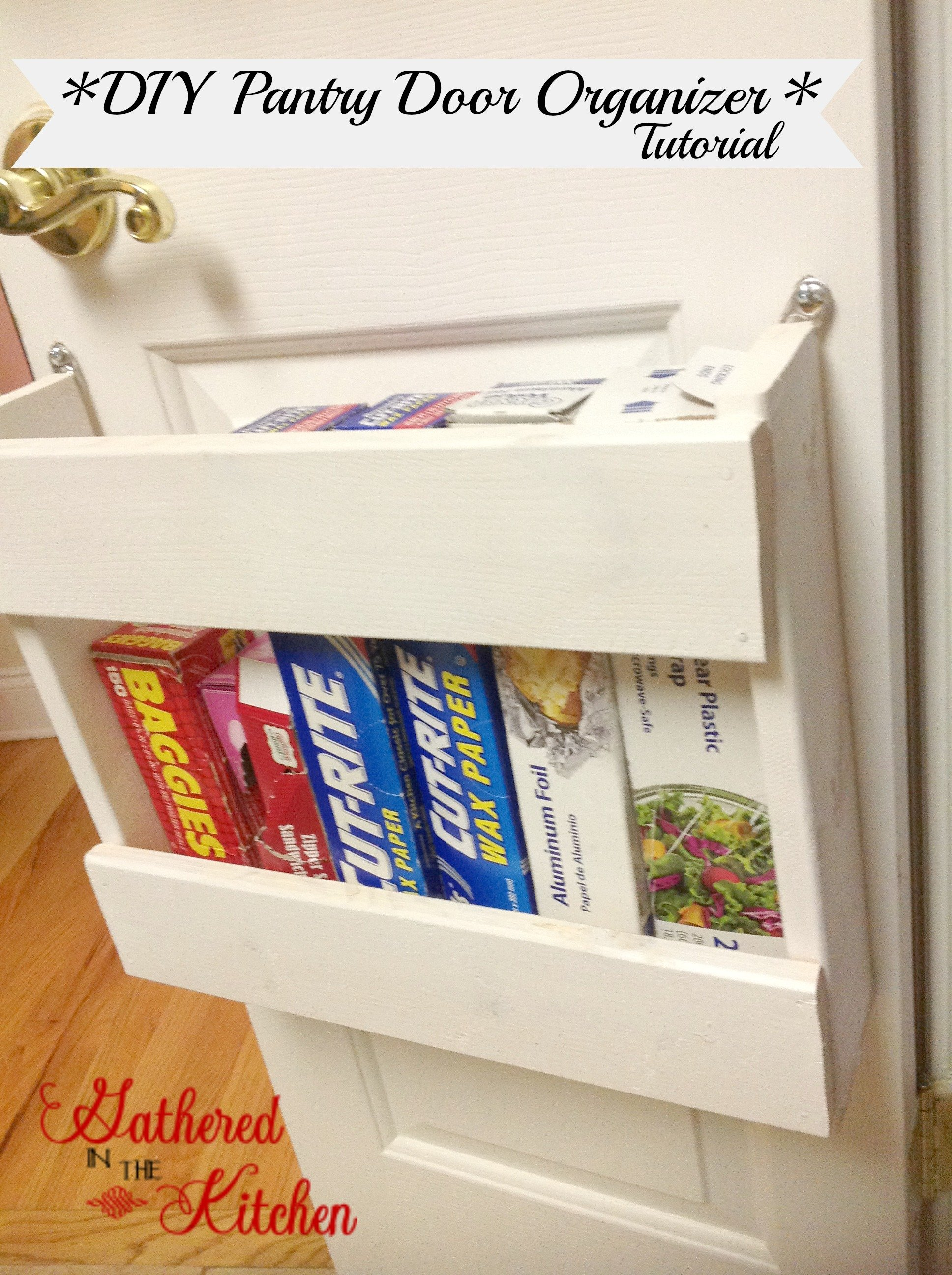 Pantry organizer diy foil more organizer for Diy pantry door organizer