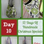12 Days Of Handmade Christmas Specials – Day 10: Hobo Bags