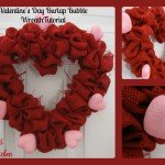 Valentine's Day Burlap Bubble Wreath Tutorial
