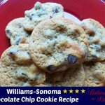Williams-Sonoma Chocolate Chip Cookie Recipe