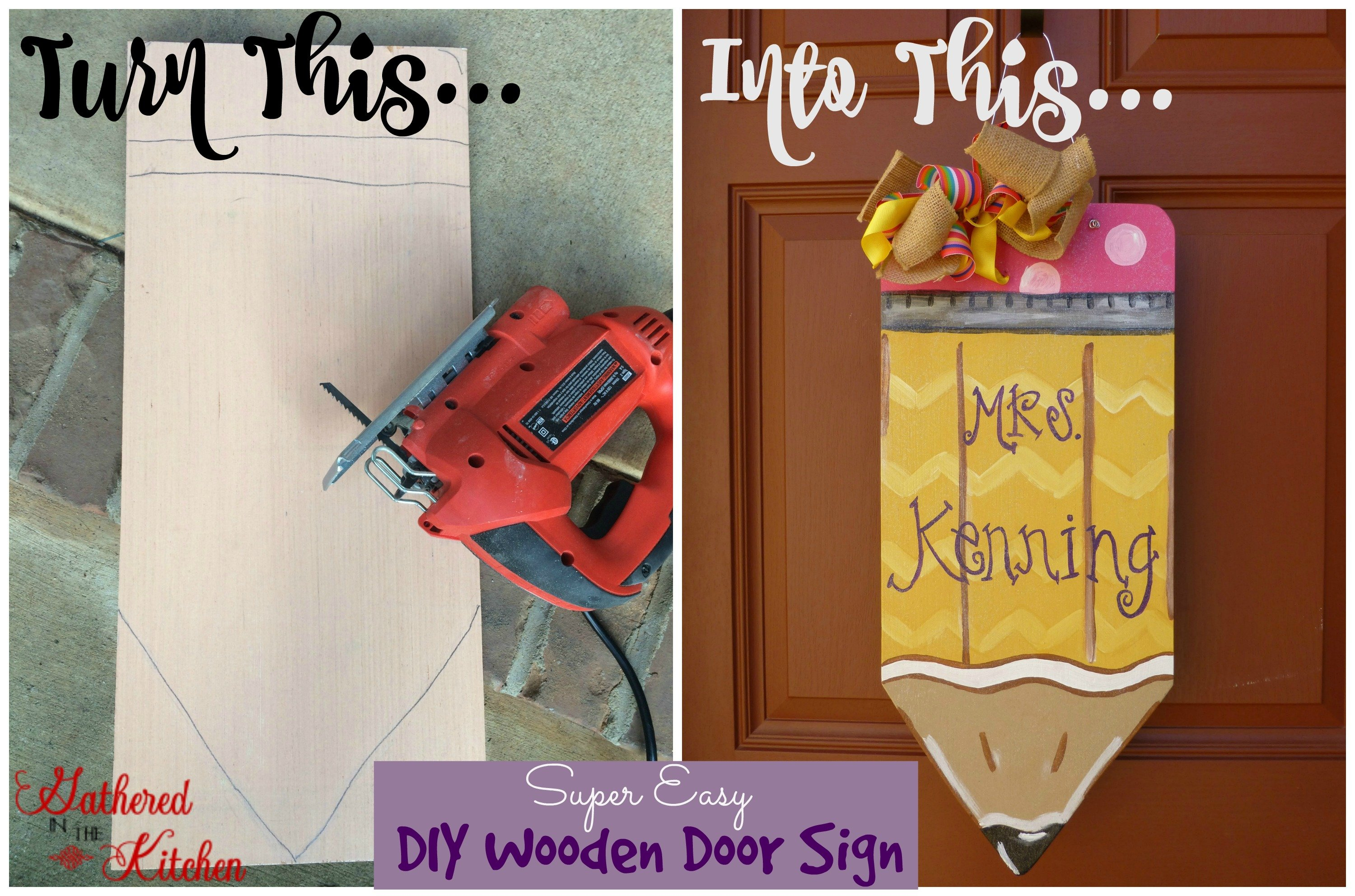 Diy Hand Painted Wooden Pencil Door Sign Gathered In The