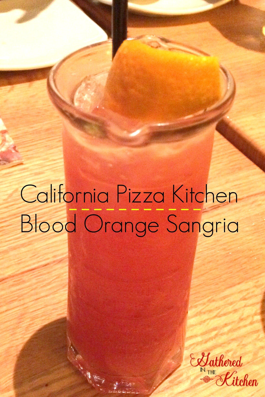 california pizza kitchen blood orange sangria