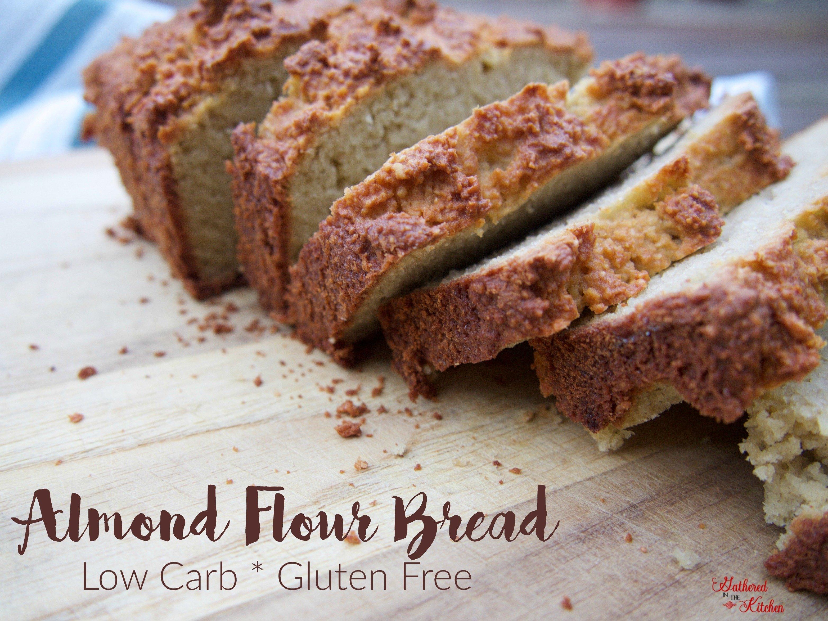 Almond Flour Bread: Low Carb & Gluten Free