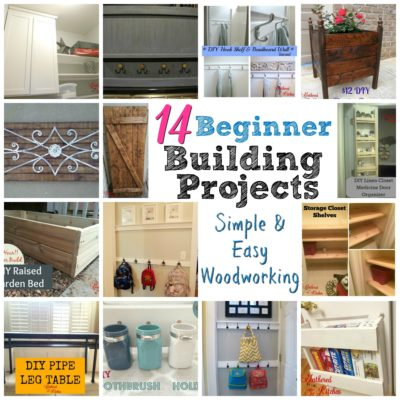 14 Beginner Building Projects - simple and easy woodworking for beginners that don't cost a lot of money!