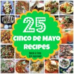 25 Cinco de May Recipes Quick and Easy