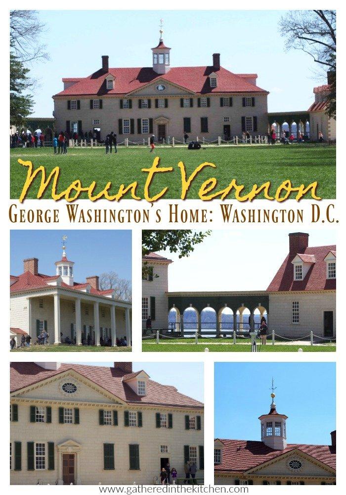 Mount Vernon, George Washington's Home Washington D.C.