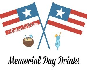 Memorial Day Drinks