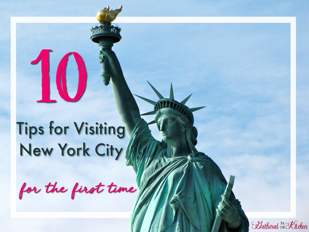 10 Tips for Visiting New York City for the first time