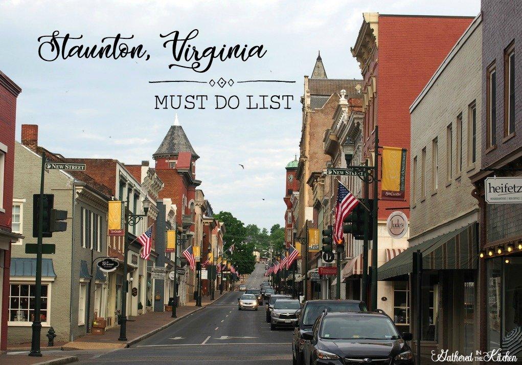 Staunton, Virginia - Must Do List