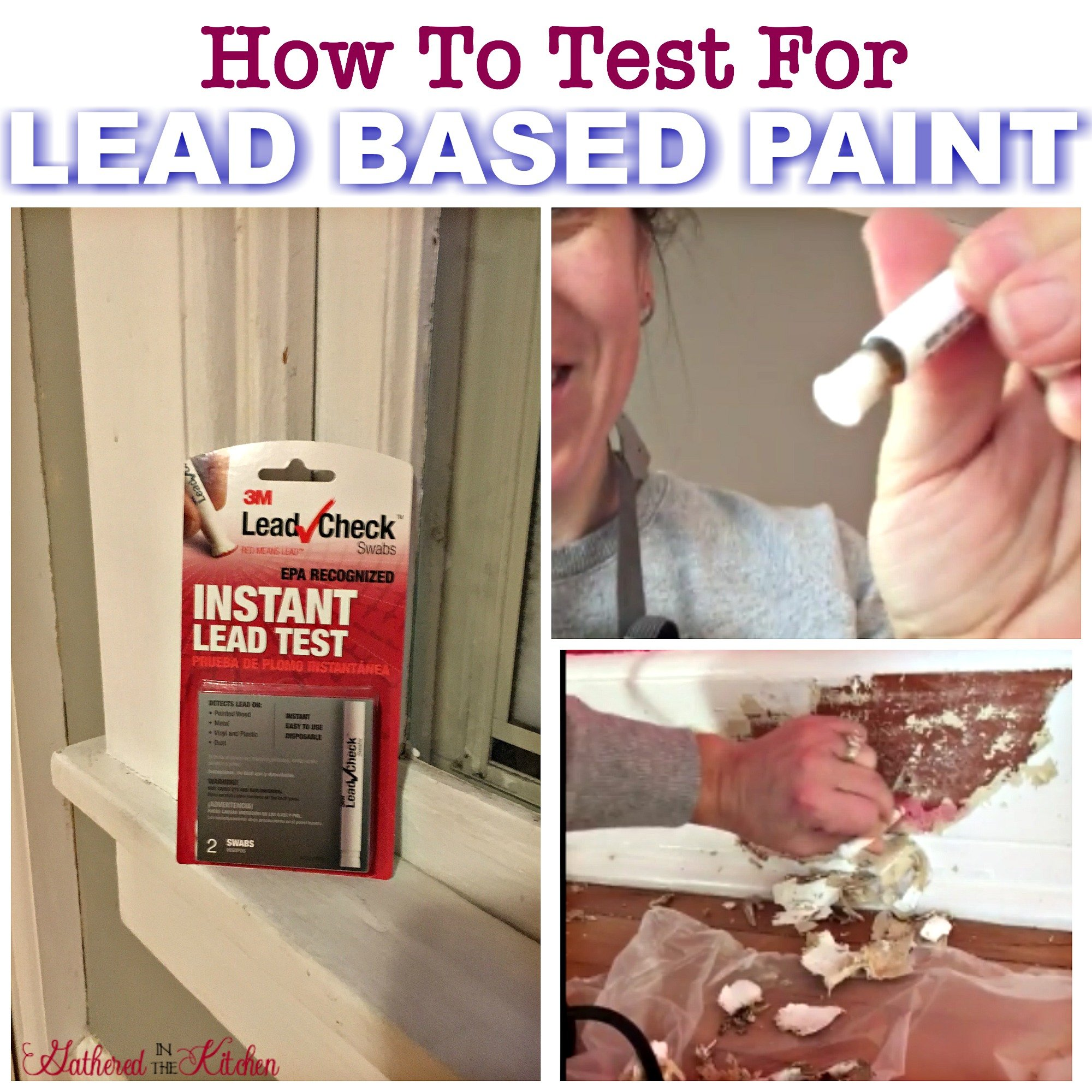how to test for lead based paint part 1 gathered in the kitchen. Black Bedroom Furniture Sets. Home Design Ideas