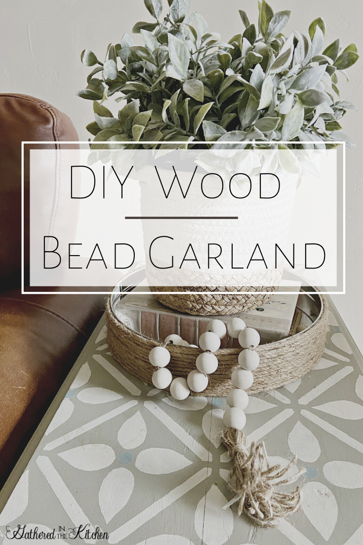 Diy Wood Bead Garland With Tassels Gathered In The Kitchen