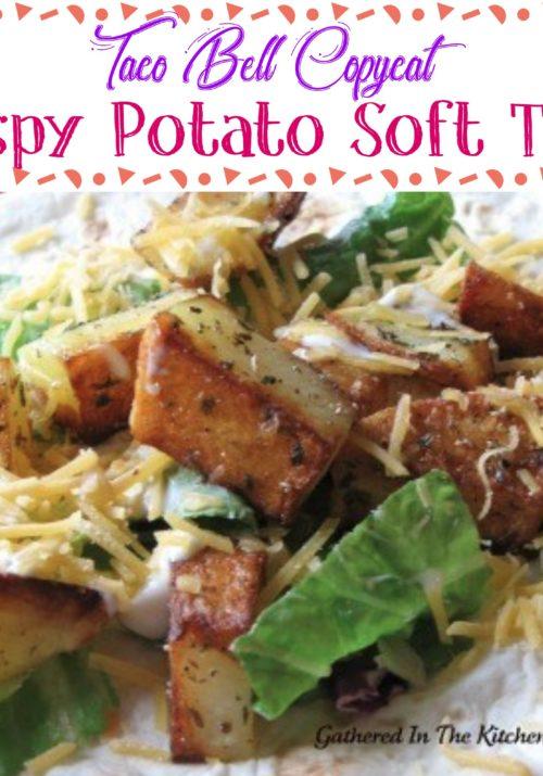 Taco Bell Copycat Crispy Potato Soft Taco