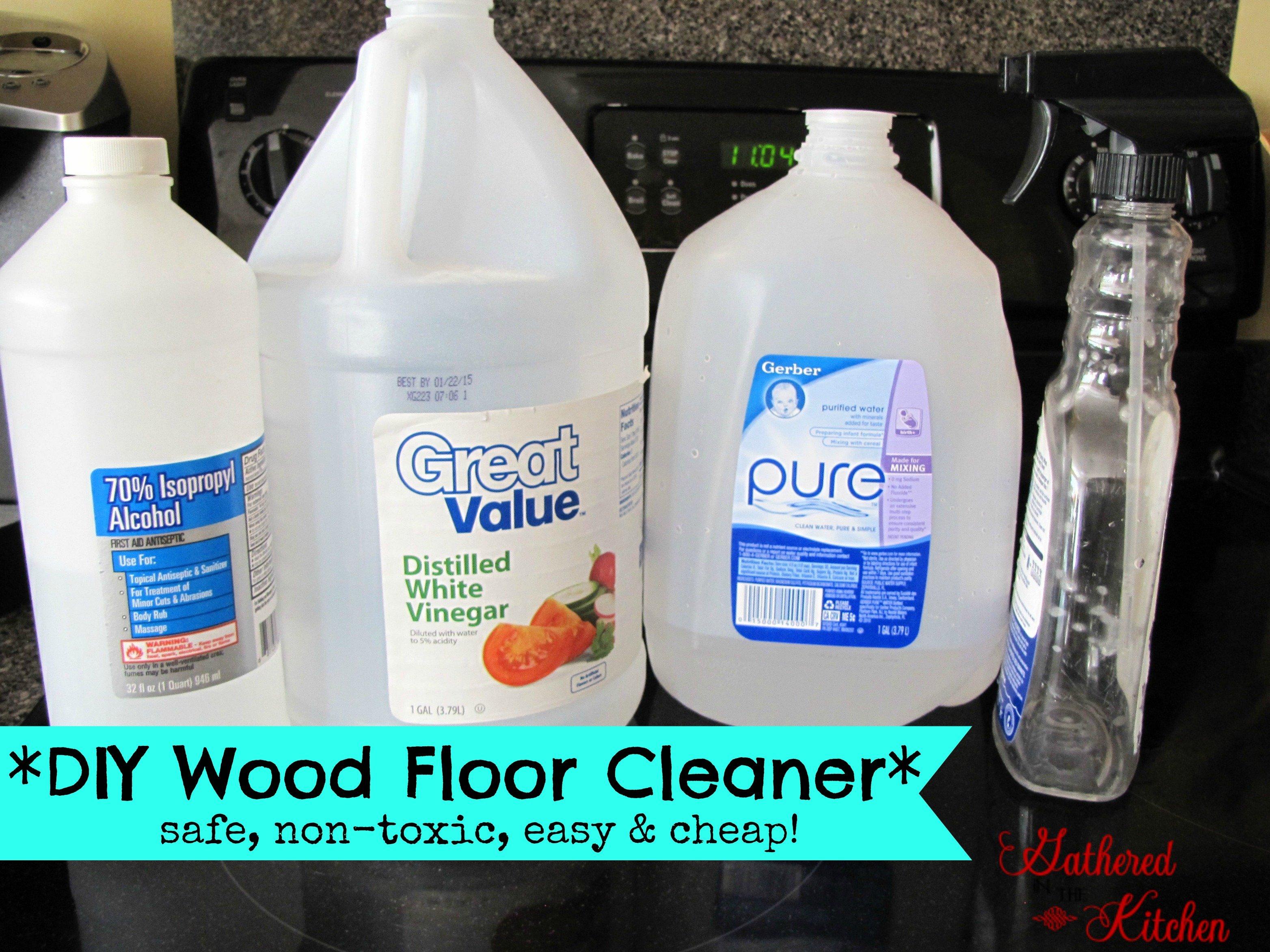 Diy Wood Floor Cleaner Safe Non Toxic