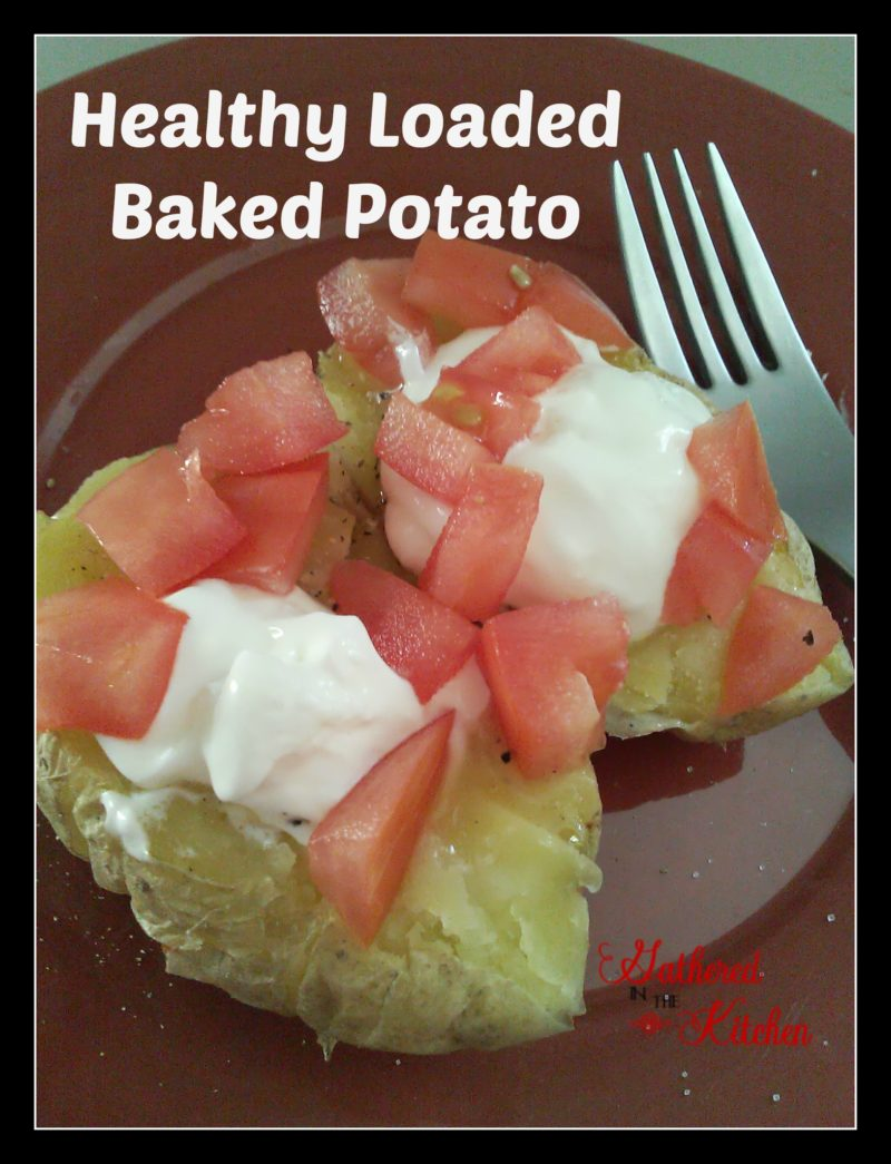 Healthy Loaded Baked Potato Gathered In The Kitchen