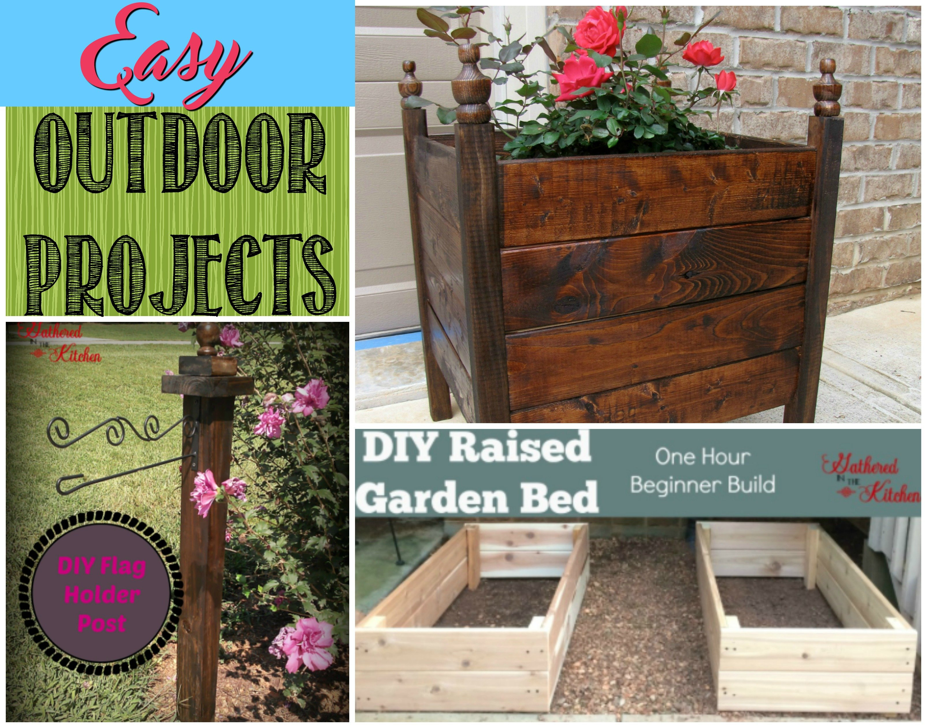 Easy Diy Outdoor Projects Gathered In