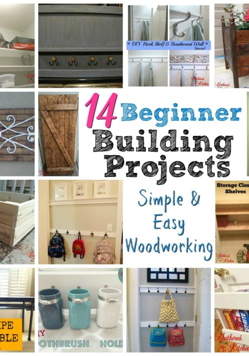 14 Beginner Building Projects - Simple & Easy