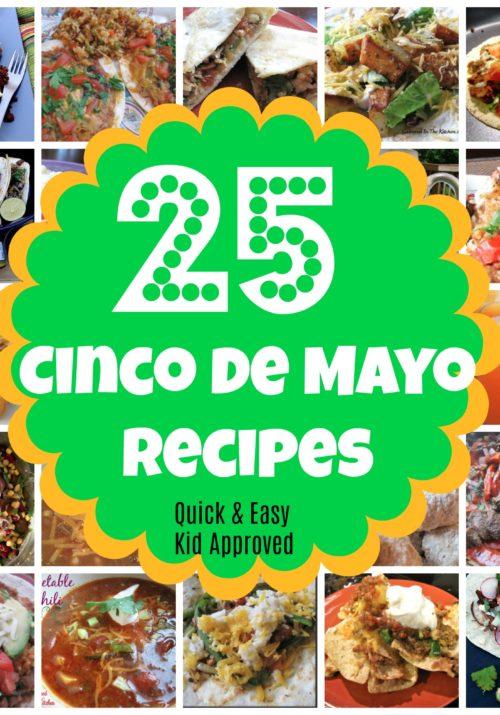 25 Cinco de May Recipes Quick and Easy