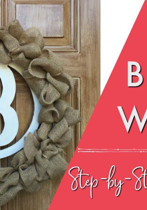 DIY Burlap Wreath Step by Step Video Tutorial