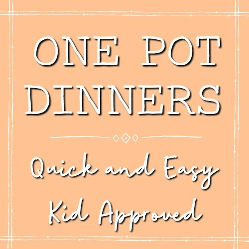 one pot dinners - Quick and easy kid approved