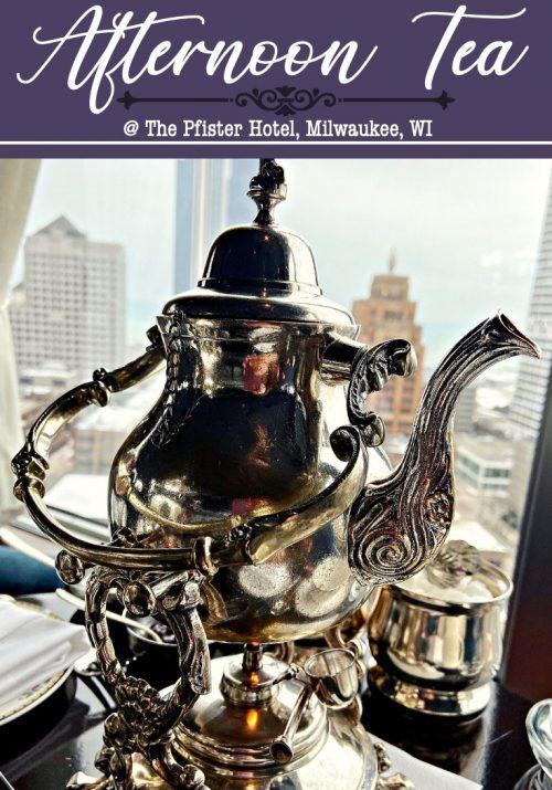 Afternoon Tea @ The Pfister Hotel, Milwaukee, WI