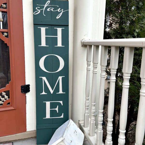 Stay Home | DIY Wooden Porch Sign