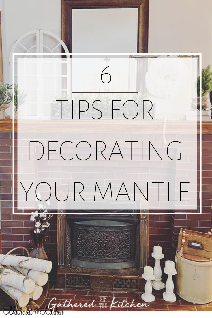 6 tips for decorating your mantle