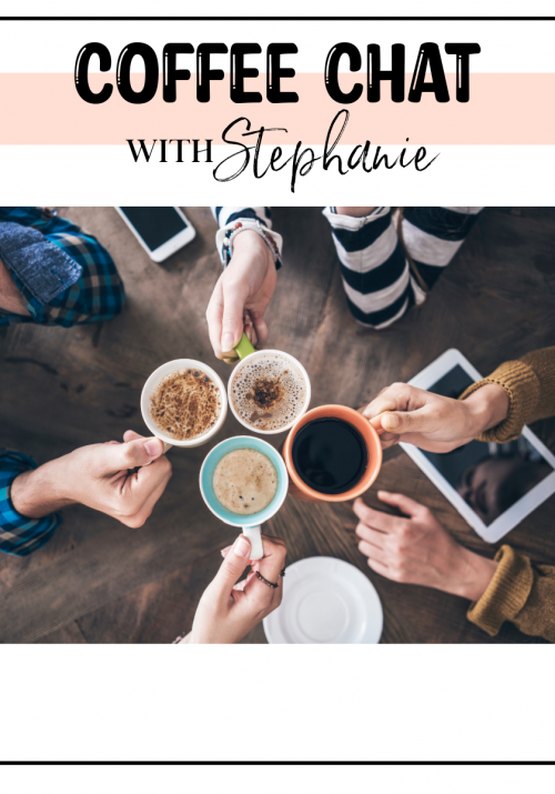 Coffee Chat with Stephanie