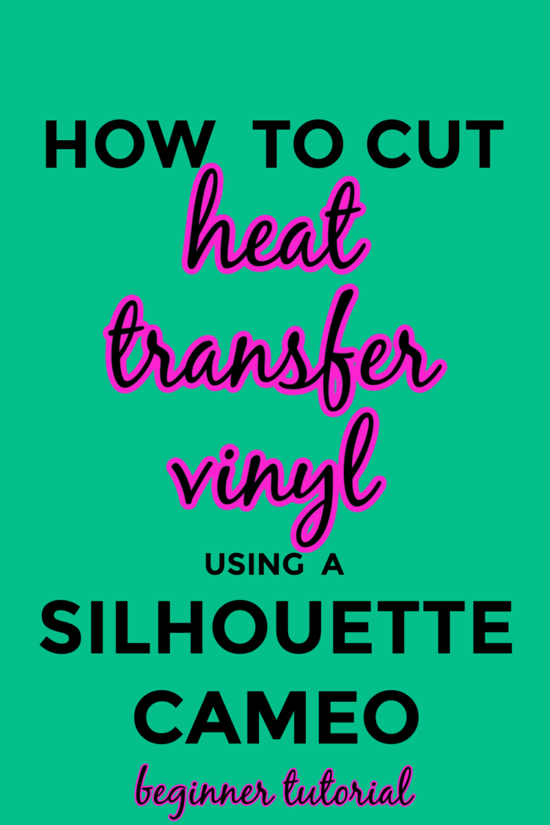 How to cut heat transfer vinyl using a Silhouette Cameo