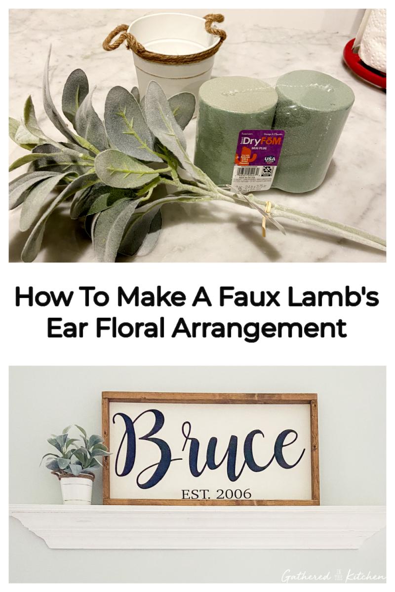 How To Make A Faux Lamb's  Ear Floral Arrangement
