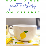 How to use paint markers on ceramic