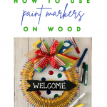 How to use paint markers on wood