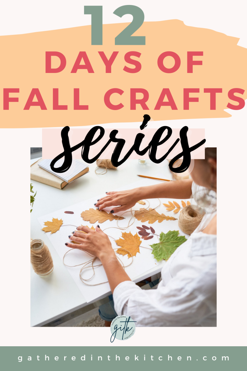 12 Days of DIY Fall Crafts Series | Gathered In The Kitchen
