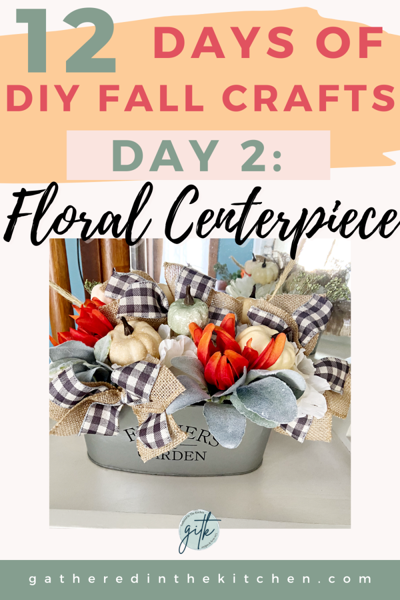 How To Make A Fall Table Centerpiece | Gathered In The Kitchen