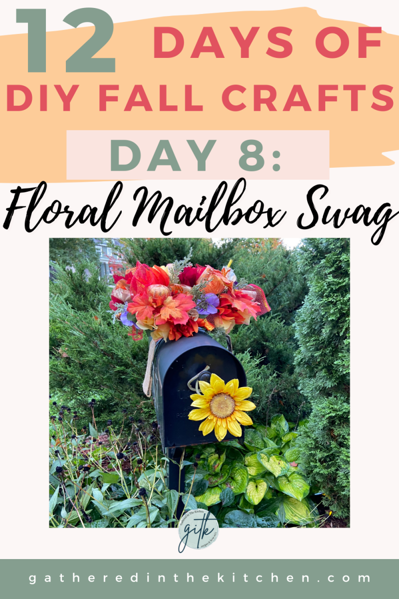 How To Make A Floral Mailbox Swag for Fall | Gathered In The Kitchen